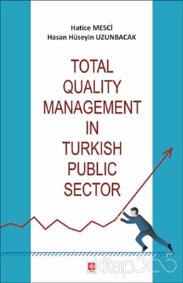 Total Quality Management in Turkish Public Sector