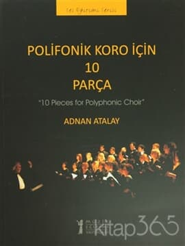 Polifonik Koro İçin 10 Parça /10 Pieces for Polyphonic Choir