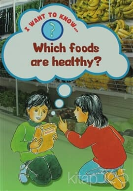 Which Foods are Healthy?
